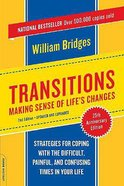Transitions: Making Sense of Life's Changes Paperback