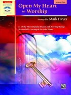 Open My Heart to Worship Music Book