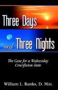 Three Days and Three Nights Paperback