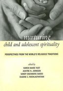 Nurturing Child and Adolescent Spirituality Paperback