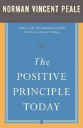 The Positive Principle Today Paperback
