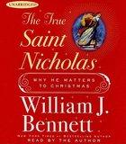True Saint Nicholas, the (Unabridged) (2 Cds) CD