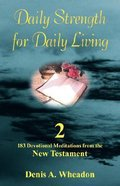New Testament (#02 in Daily Strength For Daily Living Series) Paperback