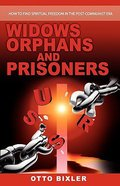Widows Orphans and Prisoners Paperback