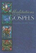Meditations on the Gospels