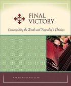Final Victory (Milestone Series) Paperback