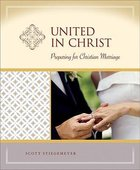 United in Christ (Milestone Series)