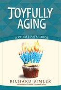 Joyful Aging Paperback