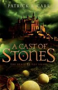 A Cast of Stones (#01 in The Staff And The Sword Series) Paperback