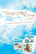 Youre Designed to Shine