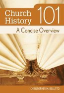 Church History 101 Paperback