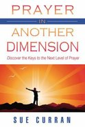 Prayer in Another Dimension Paperback