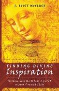 Finding Divine Inspiration Paperback