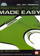 Praise Fingerstyle Guitar Made Easy (With Cd)