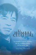 El Hombre Celestial (Heavenly Man, The) Paperback
