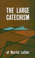 The Large Catechism Hardback