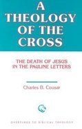 A Theology of the Cross Paperback
