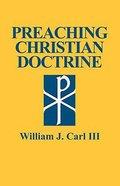 Preaching Christian Doctrine