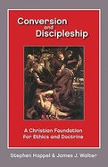 Conversion and Discipleship Paperback