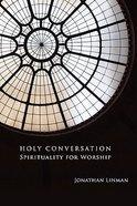 Holy Conversation Paperback