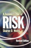 A Feminist Ethic of Risk Paperback