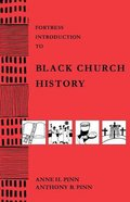 Fortress Introduction to Black Church History Paperback