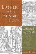 Luther and the Hungry Poor Hardback