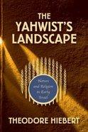 The Yahwist's Landscape Paperback
