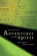 Adventures in the Spirit Paperback