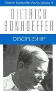 Discipleship (#04 in Dietrich Bonhoeffer Works Series) Hardback