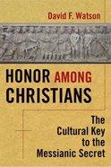 Honor Among Christians Paperback