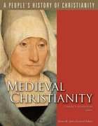 Medieval Christianity (#04 in A People's History Of Christianity Series) Paperback