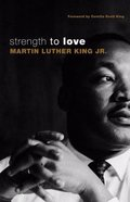 Strength to Love (Gift Edition) Paperback