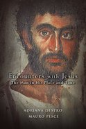 Encounters With Jesus Paperback