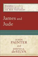 James and Jude (Paideia Commentaries On The New Testament Series) Paperback
