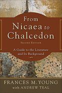 From Nicaea to Chalcedon Paperback