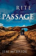 Rite of Passage: A Father's Blessing Paperback