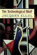 The Technological Bluff
