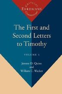First and Second Letters to Timothy, The, Volume 1 Paperback