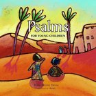 Psalms For Young Children