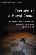 Torture is a Moral Issue Paperback