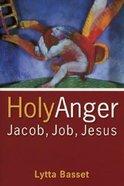Holy Anger Paperback