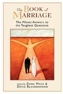 The Book of Marriage: The Wisest Answers to the Toughest Questions Paperback