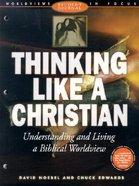 Thinking Like a Christian (Student Journal)