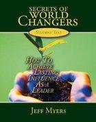 Secrets of World Changers (Student Workbook) Paperback