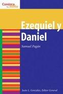 Ezequiel Y Daniel (Ezekiel and Daniel) (Conozca Su Biblia Series) Paperback