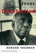 Jesus and the Disinherited Paperback