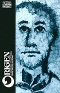 Origen (Classics Of Western Spirituality Series) Paperback