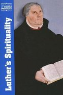 Luther's Spirituality Paperback