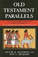 Old Testament Parallels (3rd Edition)